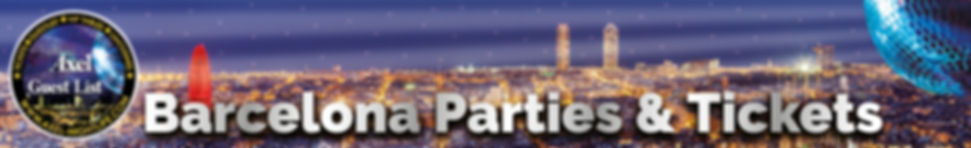 Barcelona Parties | Barcelona Tickets | Barcelona Events