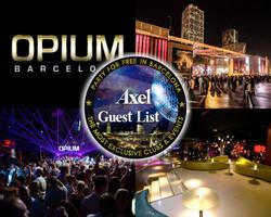 OPIUM BARCELONA | AXEL VIP GUESTLIST