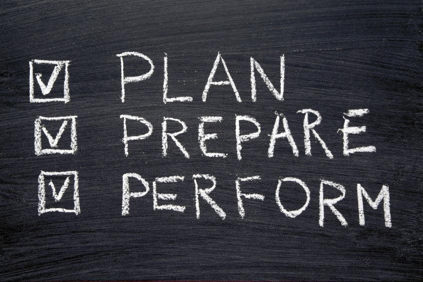 Plan, Prepare, Perform