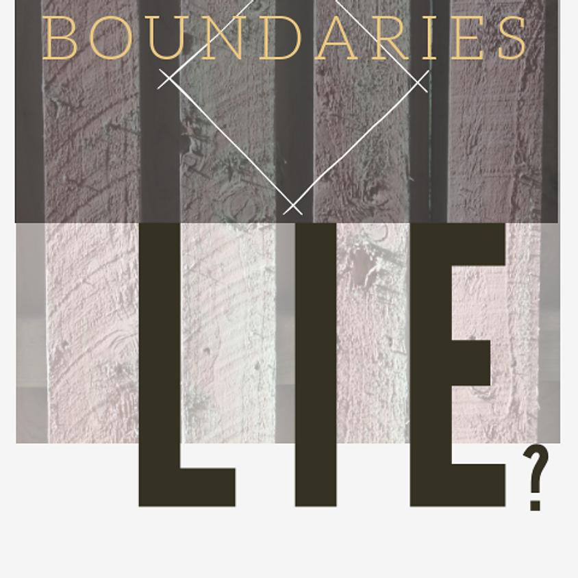 WHERE DO YOUR BOUNDARIES LIE?