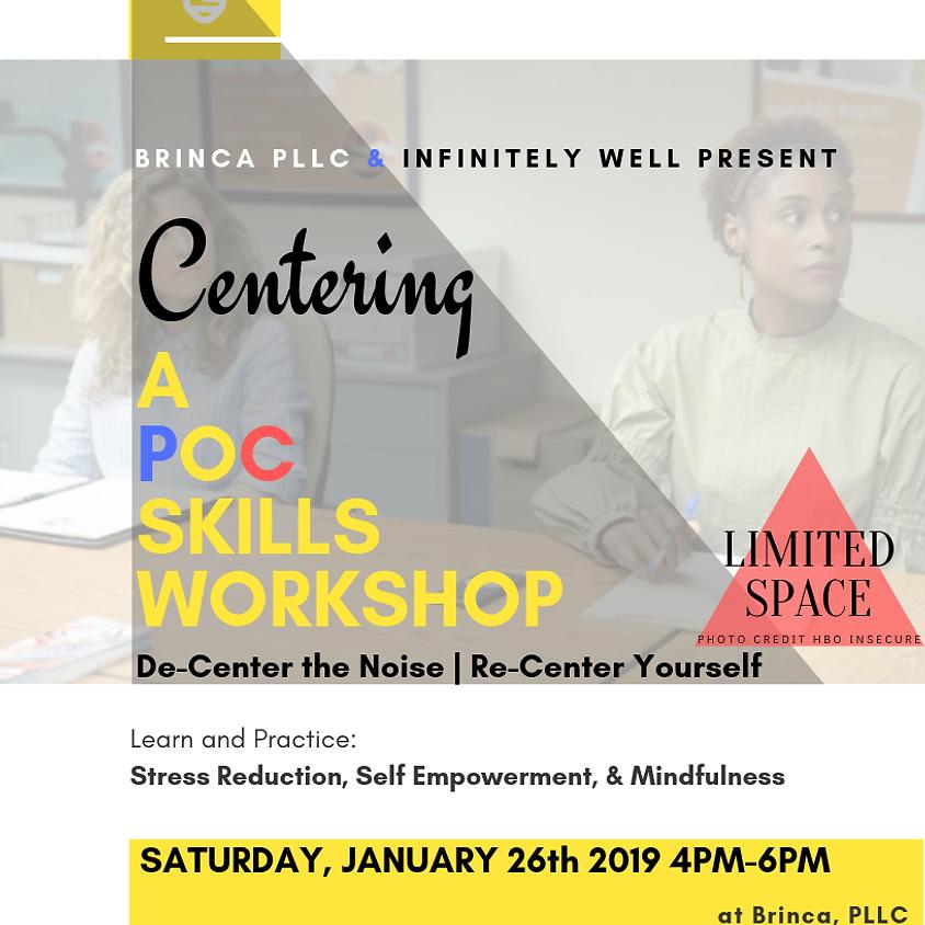 Centering - A POC Skills Workshop