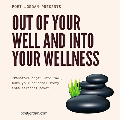 Out of your well and into your wellness.