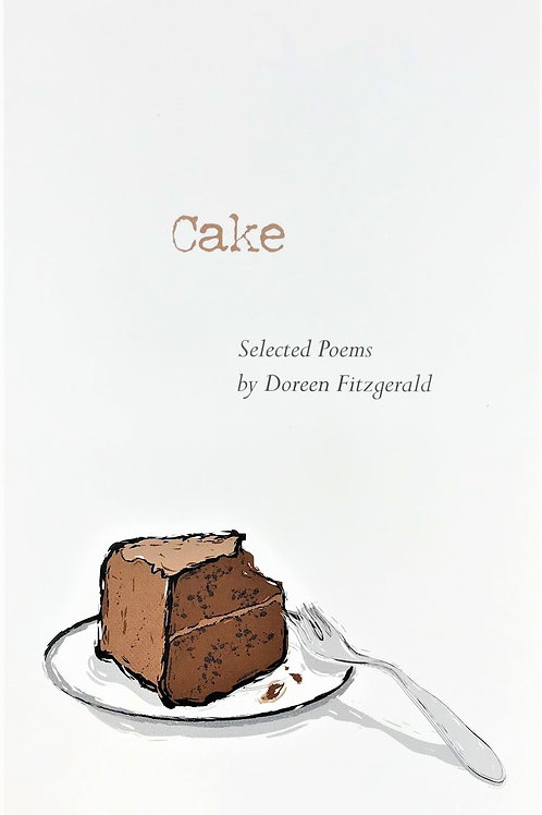 Cake: by Doreen Fitzgerald