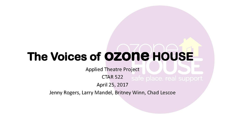 The Voices of Ozone HOUSE 1.jpg