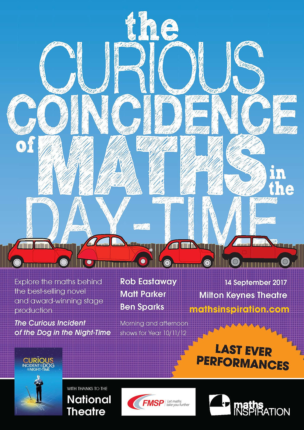 An exciting opportunity to explore the 'Curious Coincidence of Maths in the Day-time' at Milton Keynes Theatre.