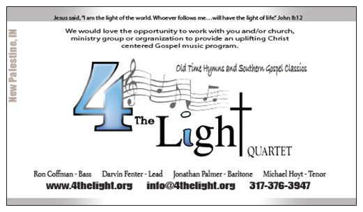 The Back of 4 The Light Quartet Southern Gospel Central Indiana Vocal Singing Group Business Card.  4TL sings old time hymns and Gospel Classics since 2002 throughout Indiana.