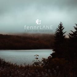 Fennr Lane - A Day For Tomorrow 2 3000x3