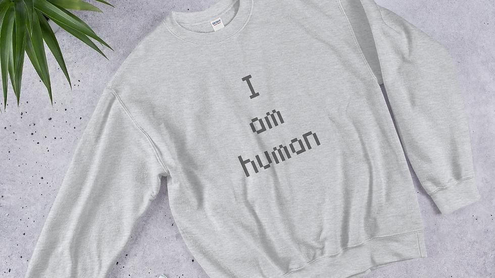 I Am Human sweatie