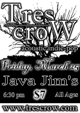 Tres Crow - Java Jim's