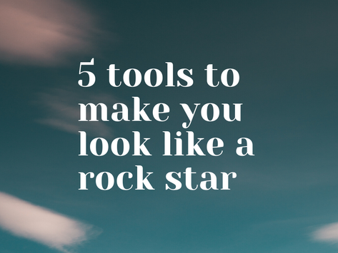 5 Tools to Make You Look Like a Rock Star