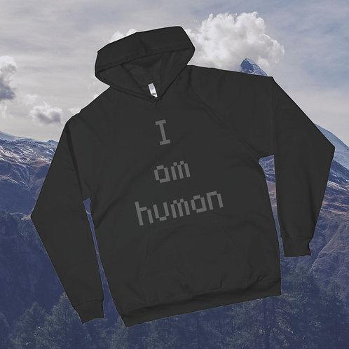 I Am Human hoodie