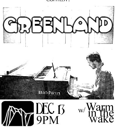 Greenland w/ Warm in the Wake