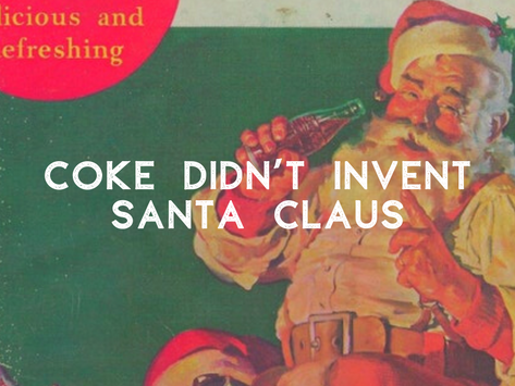 Coke didn't invent Santa Claus