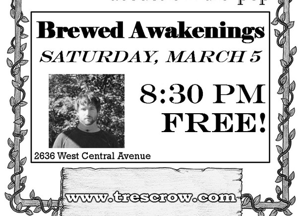 Tres Crow - Brewed Awakenings