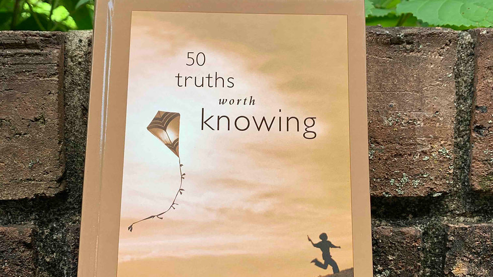 50 Truths Worth Knowing