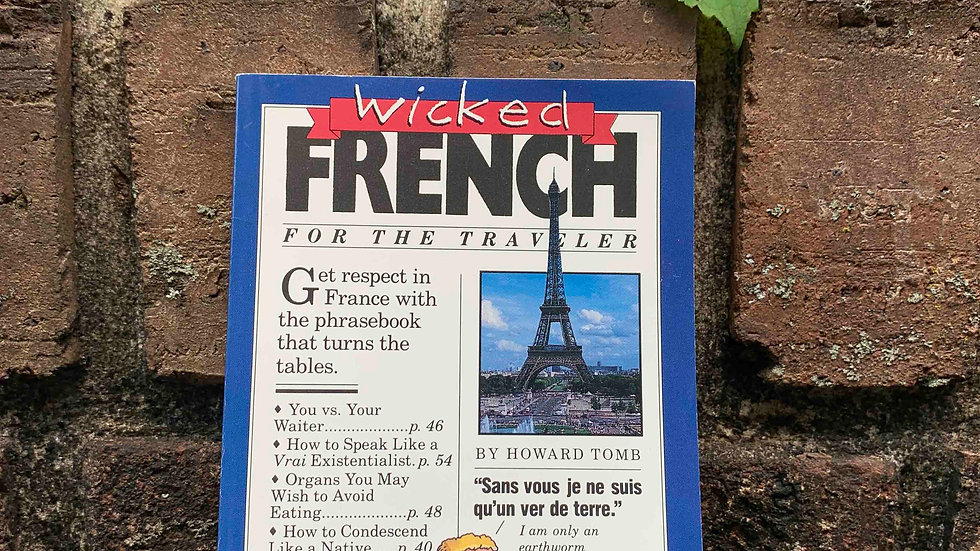 Wicked French by Howard Tomb