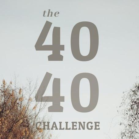 40/40 CHALLENGE UPDATE