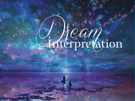 Dream Interpretation: Messages From Your Soul