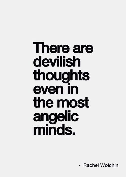 Everyone had devilish thoughts. groundedpsychic.com