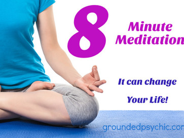 An 8 Minute Meditation Can Change Your Life Forever