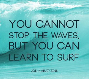 Learn to surf lifes waves. groundedpsychic.com