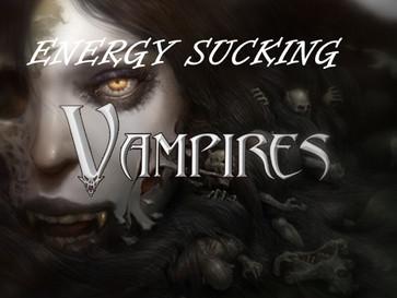 Psychic Vampires!