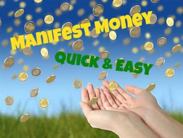 Manifest Money Quick & Easy!