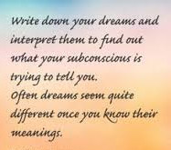 Write down your dreams. groundedpsychic.com