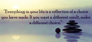 Your life reflects your choices. www.groundedpsychic.com