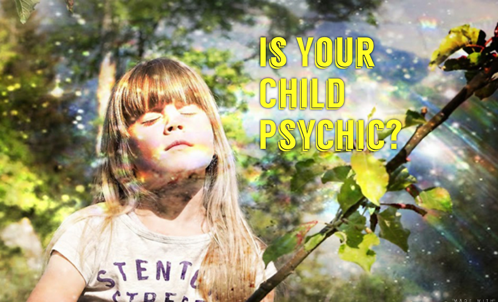 Is your child psychic? groundedpsychic.com