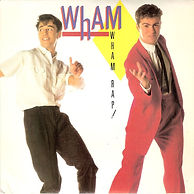 The single release of Wham Rap!
