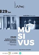 MUSIVUS Luís Tinoco /André Dias com participação especial de Hugo Romano Guimarães