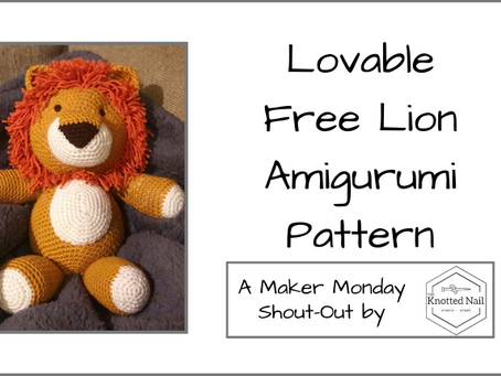 Maker Monday: Lovable Free Lion Amigurumi Pattern!