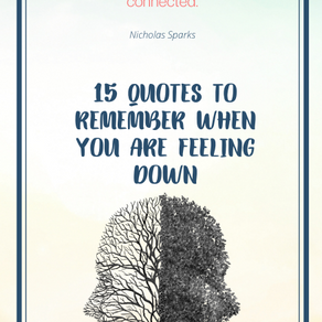 15 QUOTES TO REMEMBER WHEN YOU ARE FEELING DOWN