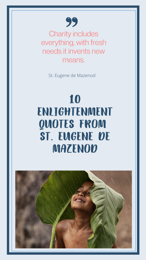 10 ENLIGHTENMENT QUOTES FROM ST. EUGENE DE MAZENOD