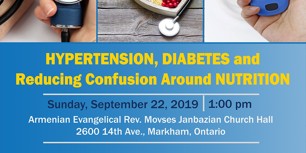 HYPERTENSION, DIABETES and Reducing Confusion Around NUTRITION