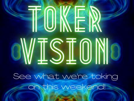 Toker Vision - 5/28