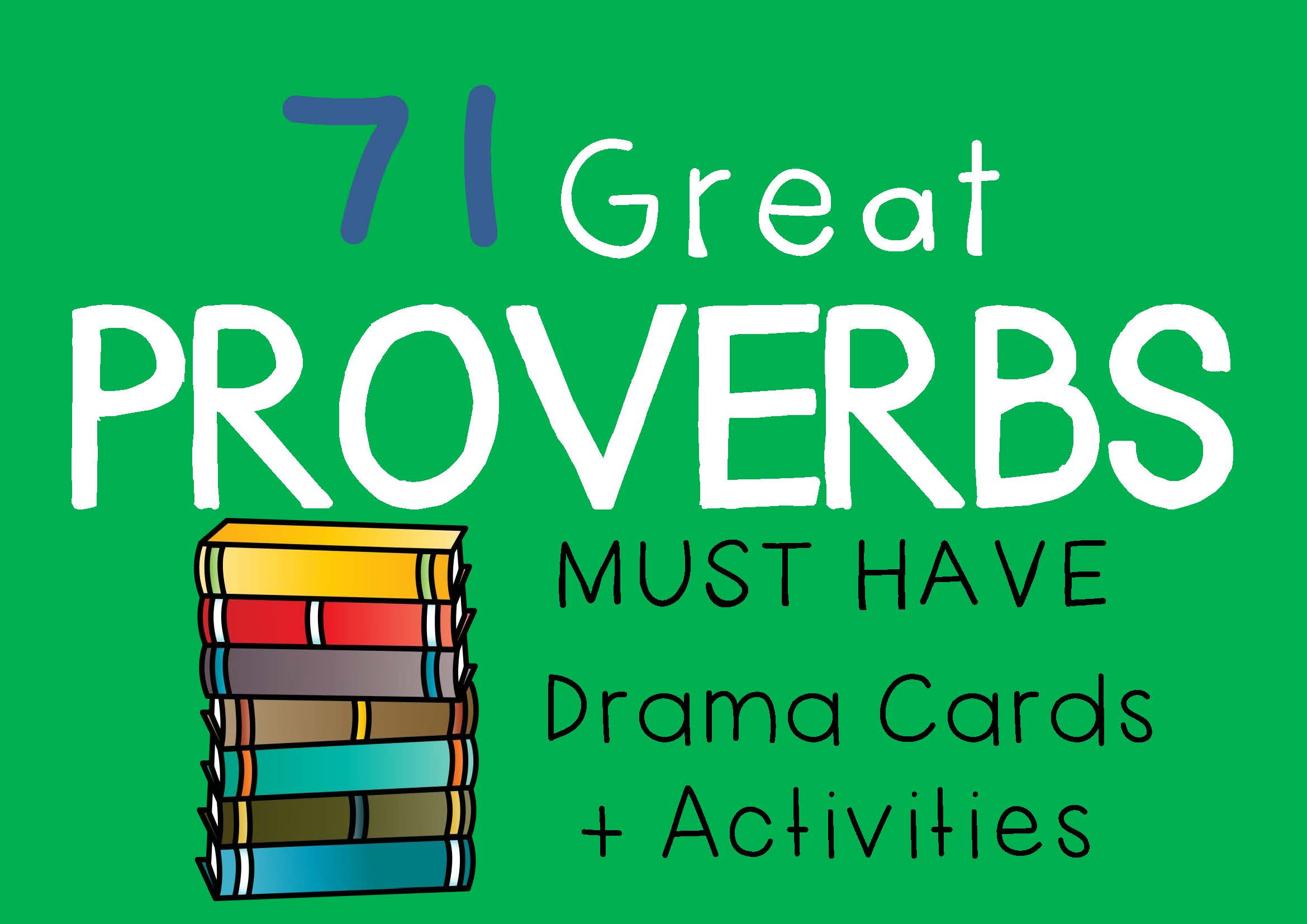 PROVERBS Drama Cards and Drama Activities by DRAMA TRUNK