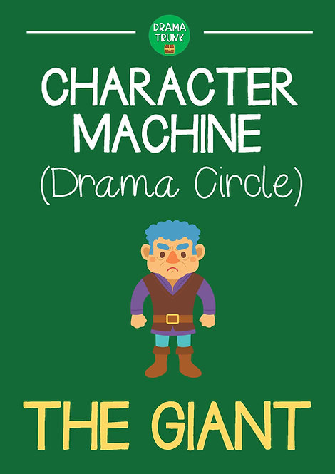 THE GIANT Character Machine Drama Circle