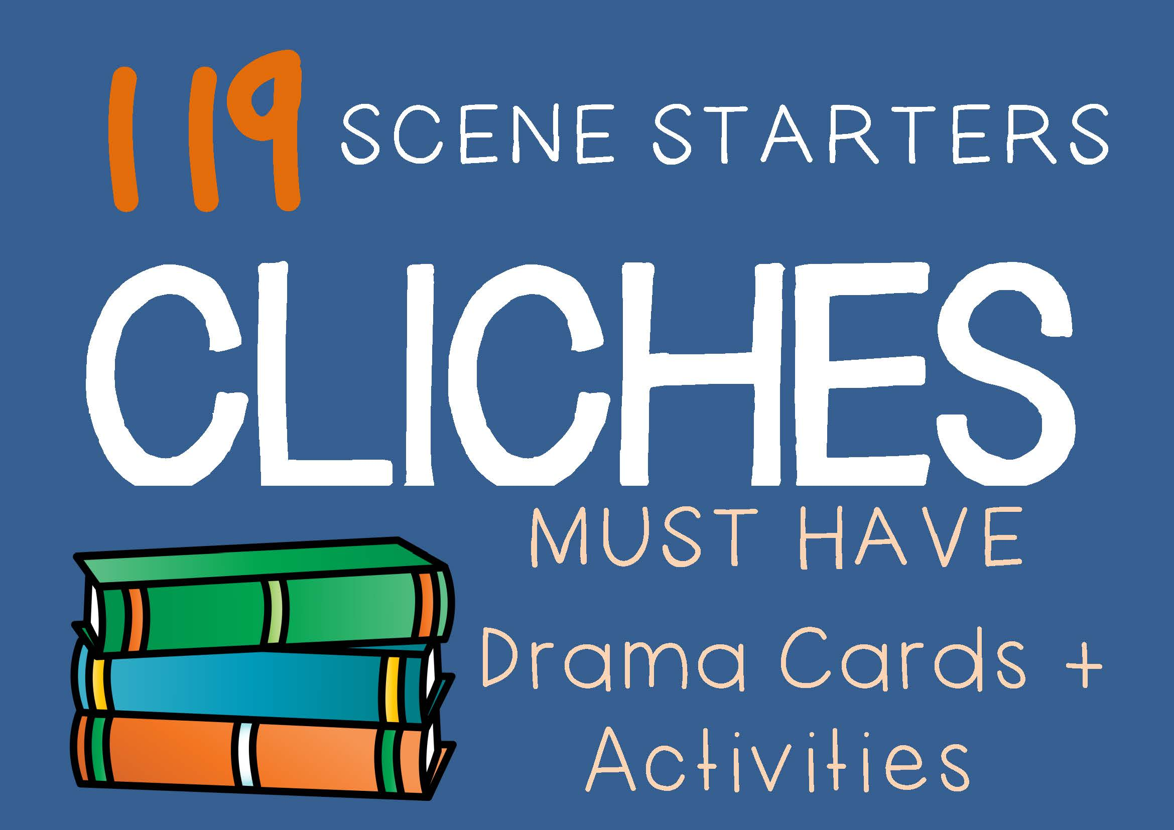 CLICHES Drama Cards and Drama Activities by DRAMA TRUNK