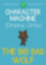 BIG BAD WOLF Character Machine Primary Drama Resource