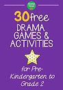 Drama Games for Preschoolers to Grade 2