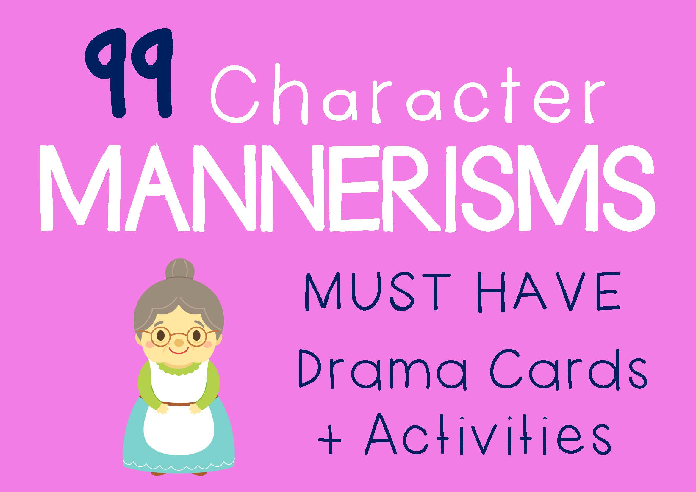 Drama Trunk MANNERISMS Drama Cards and Activities