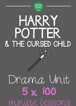 Harry Potter & the Cursed Child Drama Unit