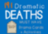 Drama Cards and Activities : Dramatic Deaths