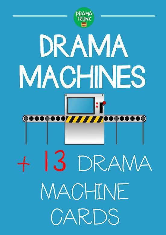 Drama Machines Theatre Games and Activities