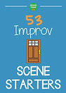 Improv Scene Starters