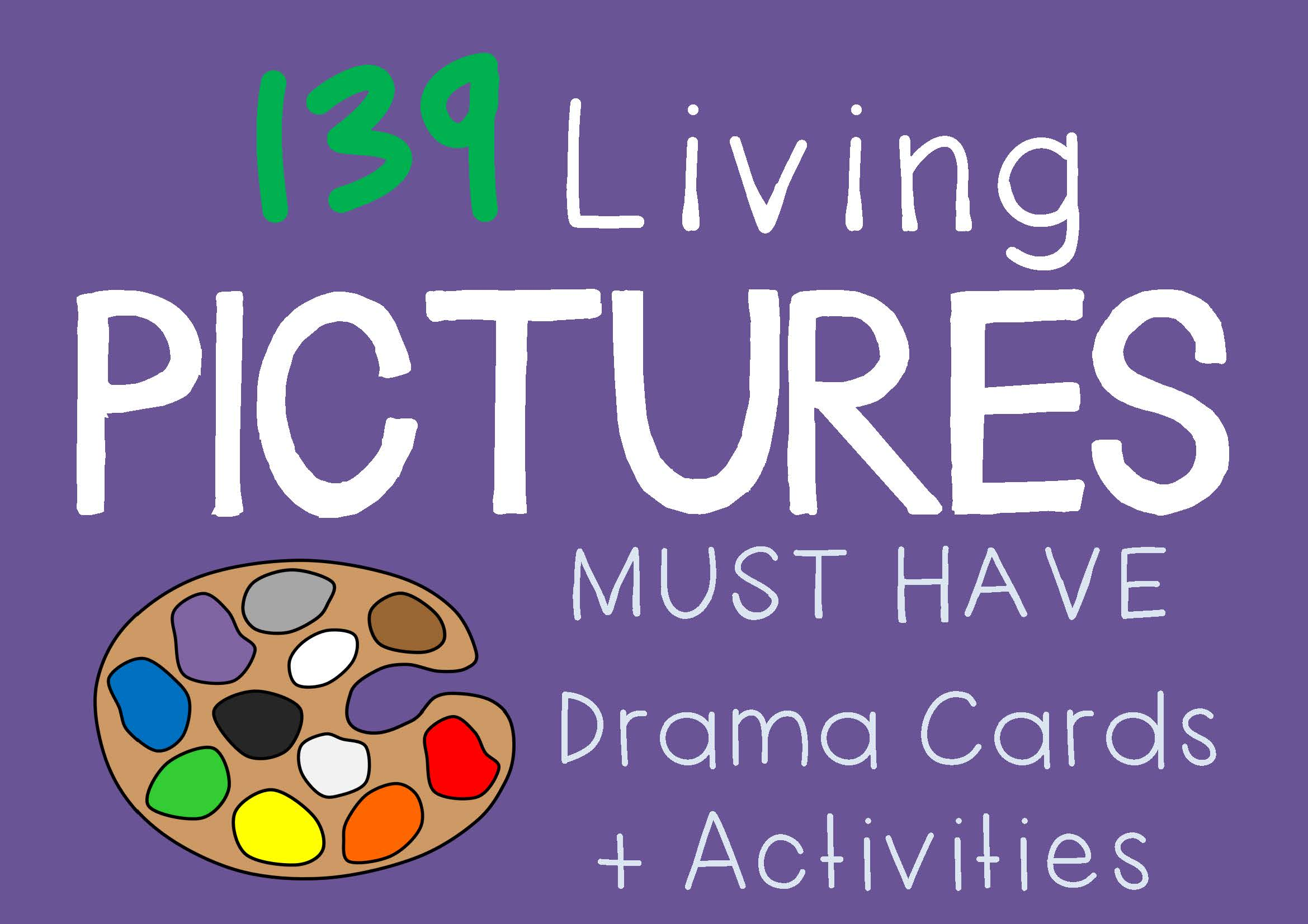 Drama Trunk LIVING PICTURES Drama Cards and Activities