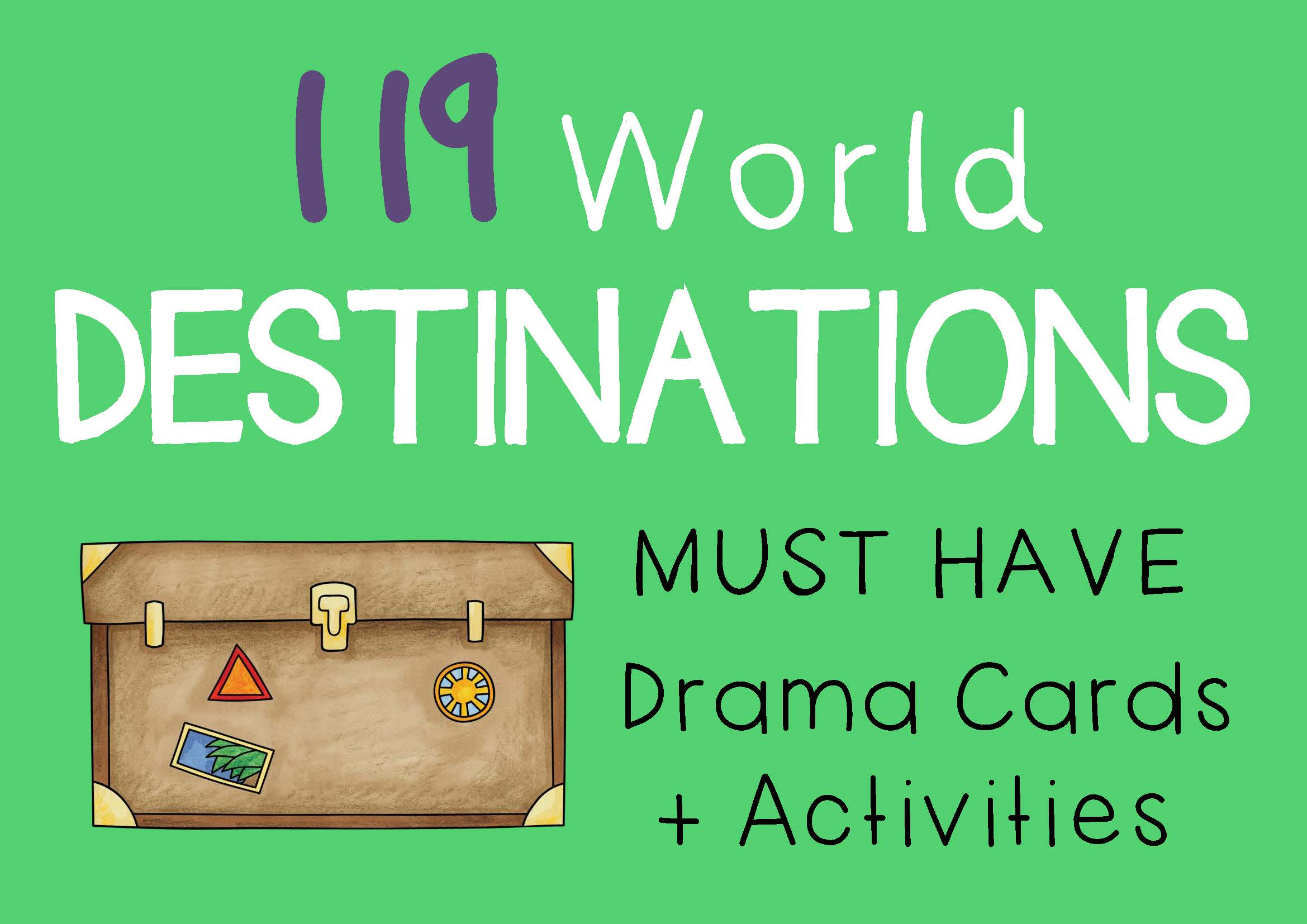 WORLD DESTINATIONS Drama Cards and Drama Activities by DRAMA TRUNK