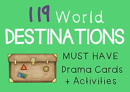 Geography / Drama / English Teaching Resource : WORLD DESTINATIONS Drama Cards + Suggested Lesson Activities